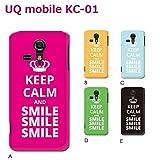 UQ mobile KC-01 (個性派06) D [C016503_04] Keep Calm 格言 スマイル SMILE 京セラ スマホ ケース その他