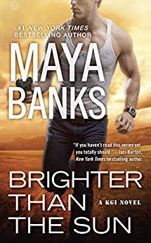 Brighter Than the Sun (KGI Series) by [Banks, Maya]