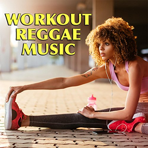 Workout Reggae Music