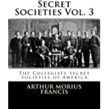 The Collegiate Secret Societies of America