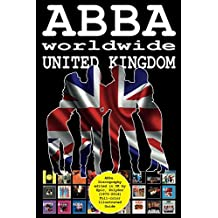 ABBA worldwide: United Kingdom: Vinyl Discography Edited in UK by Epic, Polydor, Polar (1973-2016). Full-color Guide
