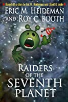 Raiders of the Seventh Planet