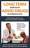 LONG TERM EFFECTS OF ADHD DRUGS (& Antidepressants): Differentiating Scientific Research from Drug Company Promotions (English Edition)