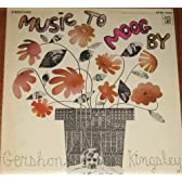 Music to Moog By [12 inch Analog]