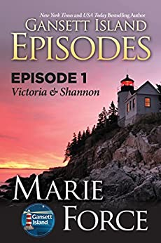 Episode 1: Victoria & Shannon (Gansett Island Series) by [Force, Marie]