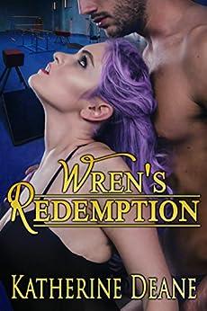 Wren's Redemption by [Deane, Katherine]