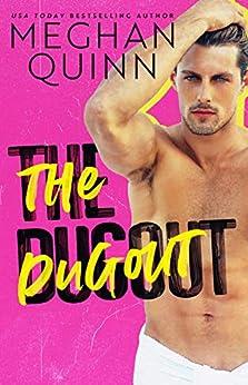 The Dugout by [Quinn, Meghan]