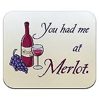 あなたはで私を持っていましたメルロー - ワイン面白いマウスパッド