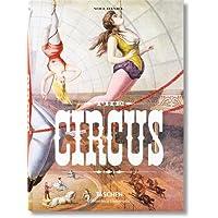 The Circus: 1870-1950s (Bibliotheca Universalis)