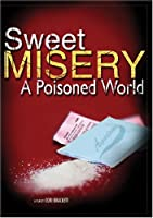 Sweet Misery: A Poisoned World [DVD] [Import]