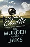 The Murder on the Links (Poirot) (Hercule Poirot Series Book 2) (English Edition)