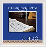 The Dog-Eared Hymnal Vol. I