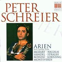 Peter Schreier: Arien aus Opern