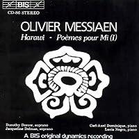 メシアン:愛と死の歌「ハラウィ」 [Import](Messiaen:Hrawi ; Poemes pour mi)