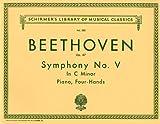 ベートーヴェン : 交響曲 第5番 Op.67「運命」/シャーマー社/ピアノ連弾用(1台4手)編曲