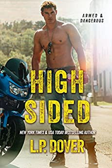 High-Sided: An Armed & Dangerous Novel by [Dover, L.P.]