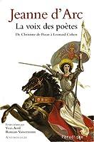 Jeanne D'arc - La Voix Des Poetes (Histoire Paradigme)