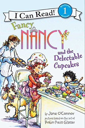 Download Fancy Nancy and the Delectable Cupcakes (I Can Read Level 1) (English Edition) B006GWTLD8