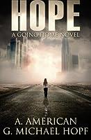 Hope: A Going Home Novel