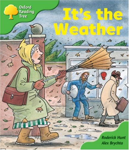 Oxford Reading Tree: Stage 2: Patterned Stories: it's the Weatherの詳細を見る