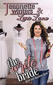 The Write Bride (Muse and Mayhem Book 2) by [Winters, Jeannette, Lane, Lena]