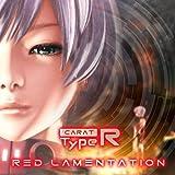 RED LAMENTATION / Carat Type R