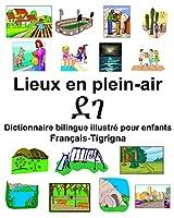 Français-Tigrigna Lieux en plein-air/ደገ Dictionnaire bilingue illustré pour enfants