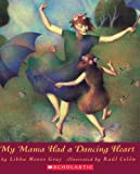My Mama Had a Dancing Heart (Orchard Paperbacks) 画像