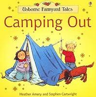 Usborne Farmyard Tales Camping Out (Farmyard Tales Readers)