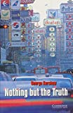 Nothing but the Truth: Englische Lektuere fuer das 3. Lernjahr