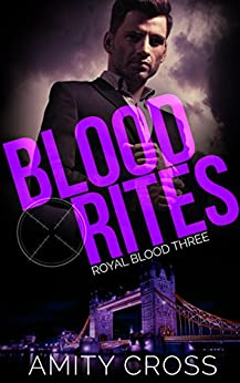 Blood Rites: (Royal Blood #3) by [Cross, Amity]