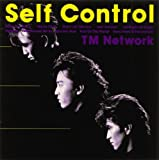 Self Control by Tm Network (2007-03-27)