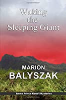 Waking the Sleeping Giant