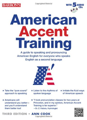 American Accent Training: A Guide to Speaking and Pronouncing American English for Everyone Who Speaks English As a Second Language (American Accent Traning)の詳細を見る