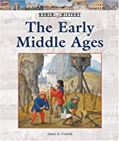 The Early Middle Ages (World History)