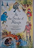 At the Stroke of Midnight: Traditional Fairy Tales