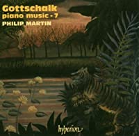 Piano Music 7 by L.M. Gottschalk