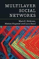 Multilayer Social Networks