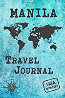 Manila Travel Journal: Notebook 120 Pages 6x9 Inches - City Trip Vacation Planner Travel Diary Farewell Gift Holiday Planner