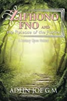 Zifhono Fno and the Release of the Fairies: A Fantasy upon Noland