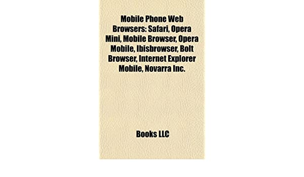 Mobile Phone Web Browsers: Saf...
