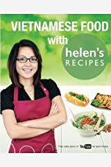 Vietnamese Food with Helen's Recipes by Helen Le (2014-08-01) Paperback