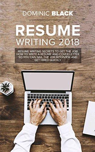 amazon resume writing 2018 resume writing secrets to get the job