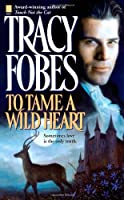To Tame a Wild Heart (Sonnet Books)