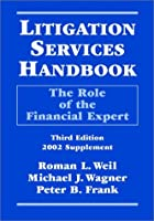 Litigation Services Handbook, 2002 Supplement: The Role of the Financial Expert
