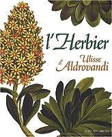 L' herbier d'ulisse aldrovandi