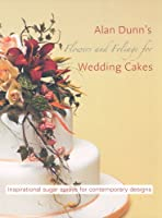 Flowers and Foliage for Wedding Cakes: Inspirational Sugar Sprays for Contemporary Designs