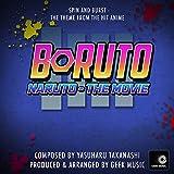 Boruto - Naruto The Movie -Spin And Burst - Main Theme