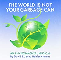 World Is Not Your Garbage Can: An Environmental