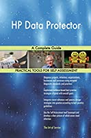 HP Data Protector: A Complete Guide